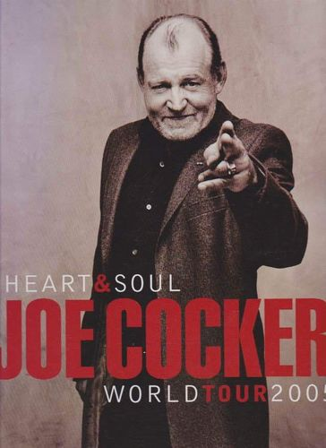 Joe Cocker : Heart & Soul tour prog