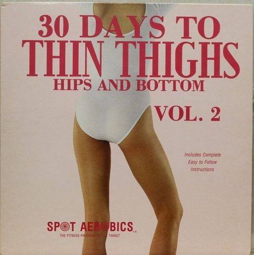 30 Days To Thin Thighs, Hips And Bottom Vol.2
