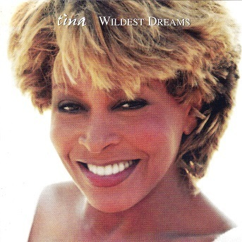 Tina Turner : Wildest Dreams CD