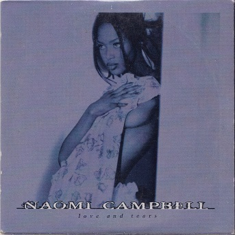Naomi Campbell : Love And Tears CDs