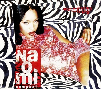 Naomi Campbell : I Want To Live CDs