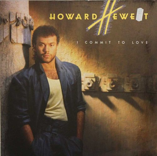Howard Hewett : I Commit To Love LP