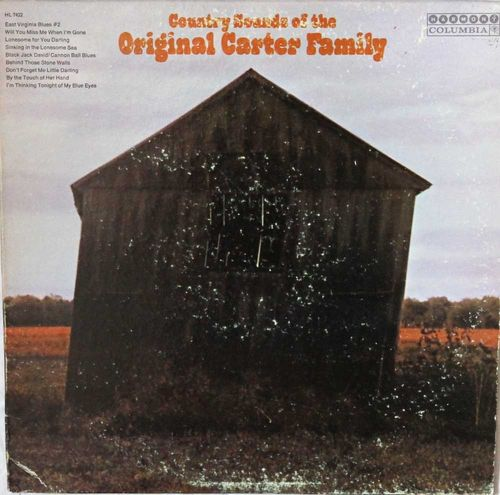 Carter Family : Country Sounds Of The Original Carter Family LP