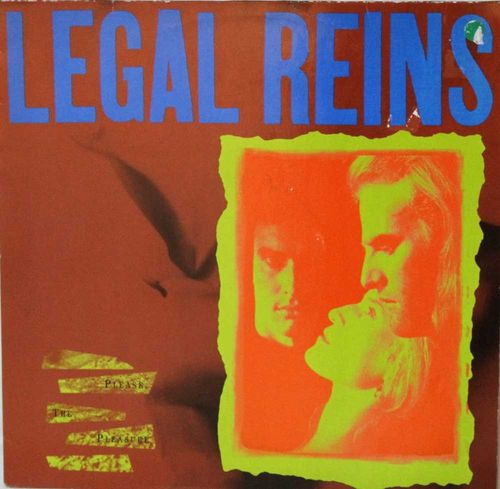 Legal Reins : Please, The Pleasure LP
