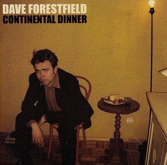 Dave Forestfield : Continental Dinner CD