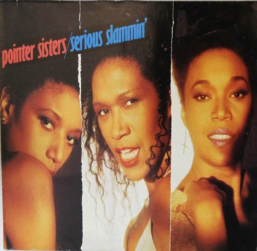 Pointer Sisters : Serious Slammin' LP
