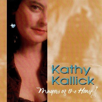 Kathy Kallick : Matters Of The Heart CD