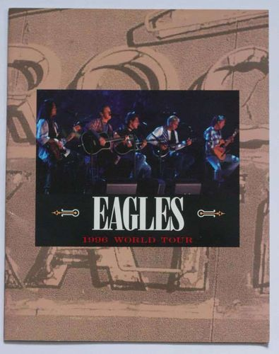 Eagles : 1996 World Tour Program