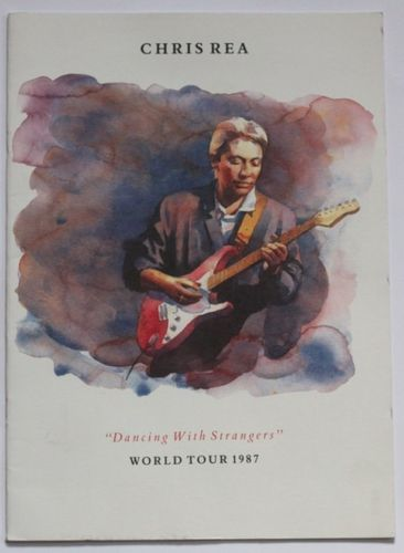 Chris Rea : Dancing With Strangers World Tour 1987 Programme