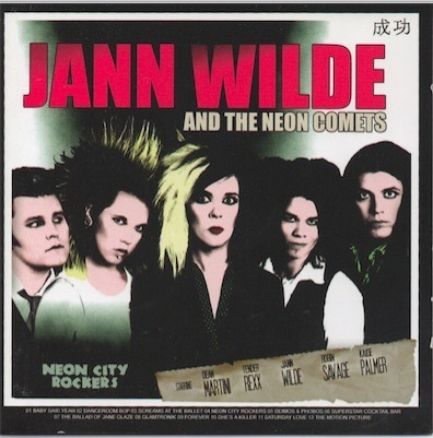 Jann Wilde and the Neon Comets : Neon City Rockers CD (käyt)