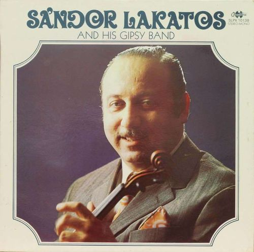 Sándor Lakatos And His Gipsy Band : Sándor Lakatos And His Gipsy Band LP