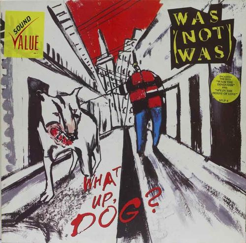 Was (Not Was) : What Up, Dog? LP Käyt
