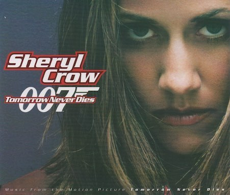 Sheryl Crow : Tomorrow Never Dies CDs (Käyt)