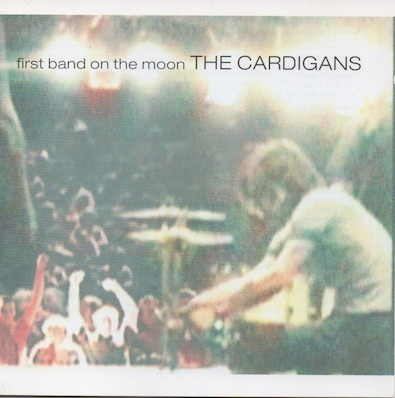 Cardigans : First Band On The Moon CD (Käyt)