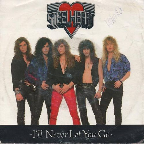 "Steel heart : I'll Never Let You Go 7"" (Käyt. single)"