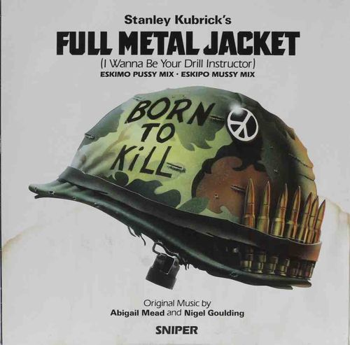 "Abigail Mead & Nigel Goulding : Full Metal Jacket (I Wanna Be Your Drill Instructor) 12"" (Käyt)"
