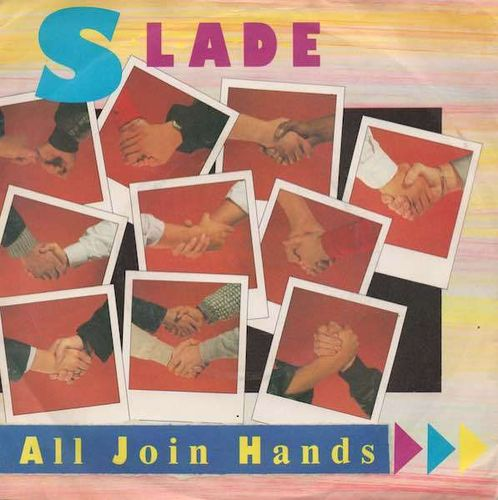 "Slade : All Join Hands 7"" (Käyt)"