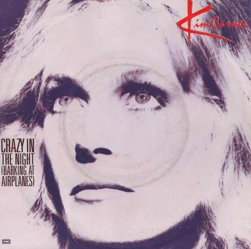"Kim Carnes : Crazy In The Night (Barking At Airplanes) 7"" (Käyt)"