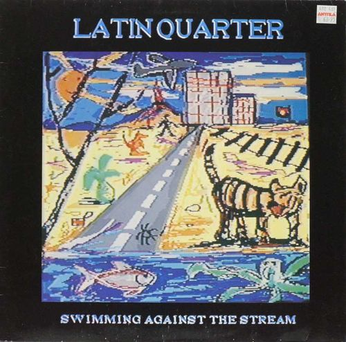 Latin Quarter : Swimming Against The Stream LP (Käyt)