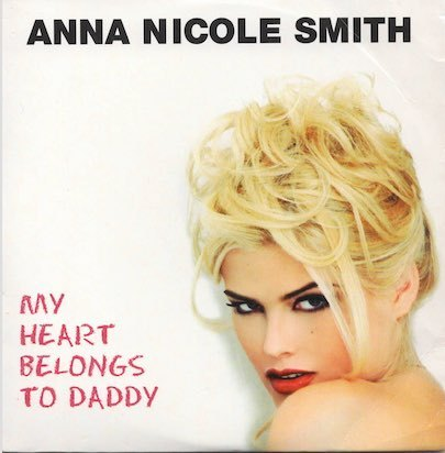 Anna Nicole Smith : My Heart Belongs To Daddy CDs (Käyt)