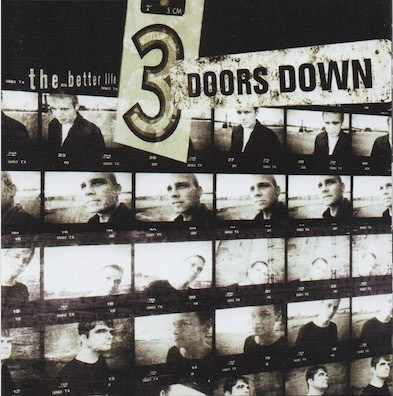 3 Doors Down: The Better Life CD Käyt