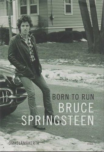 Bruce Springsteen : Born To Run K3 (Käyt. kirja)