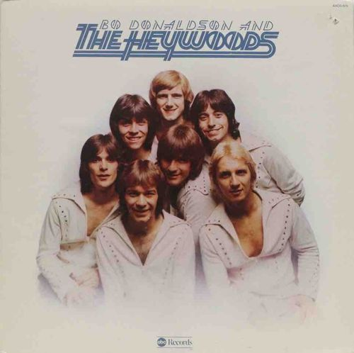 Bo Donaldson and The Heywoods : Bo Donaldson and The Heywoods LP (Käyt)