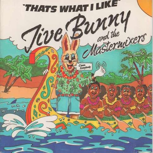"Jive Bunny and the Mastermixers : That's What I Like 7"" (Käyt)"
