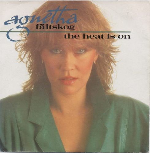 "Agnetha Fältskog : The Heat Is On 7"" (Käyt)"