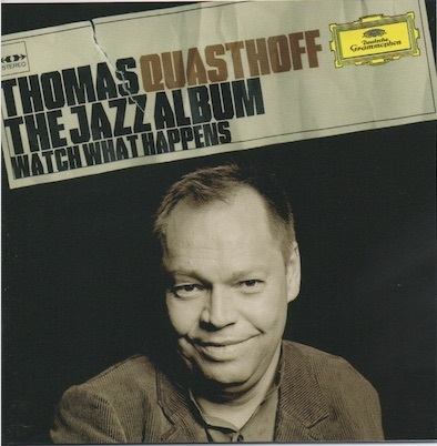 Thomas Quasthoff : The Jazz Album - Watch What Happens CD (Käyt)