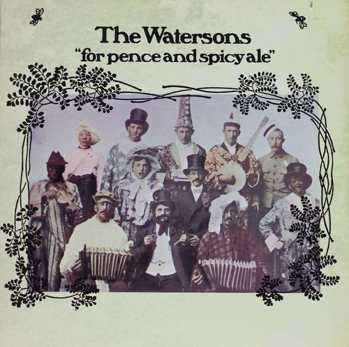 Watersons : For Pence And Spicy Ale LP (Käyt)