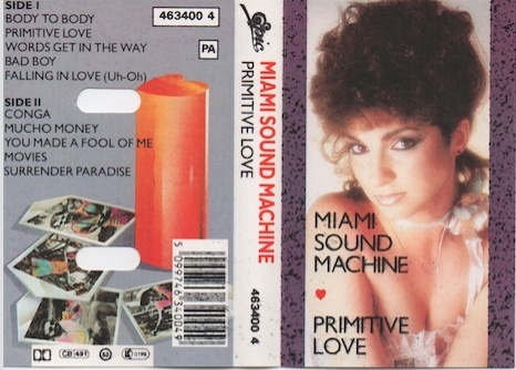 Miami Sound Machine : Primitive Love MC (Käyt)
