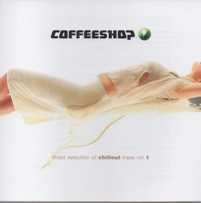 V/A : Coffeeshop Finest Selection Of Chill Out Traxx Vol. 1 2CD (Mint)