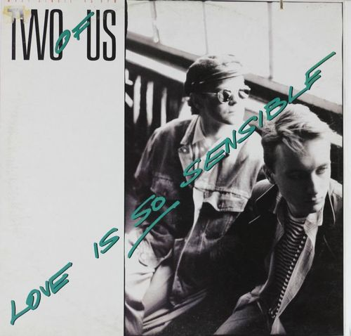 "Two Of Us : Love Is So Sensible 12"" (Käyt)"