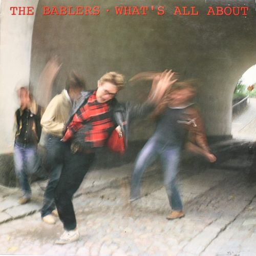 Bablers : What's All About LP (Käyt)