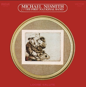 Michael Nesmith & The First National Band : Loose Salute LP (Uusi)