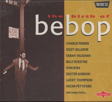 V/A : The Birth of Bebop 2CD (Käyt)