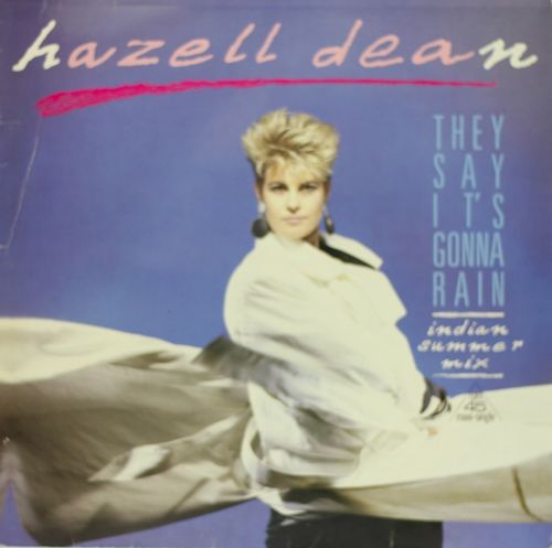 "Hazell Dean : They Say It's Gonna Rain (Indian Summer Mix) 12"" (Käyt)"